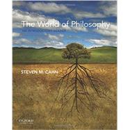 The World of Philosophy An Introductory Reader by Cahn, Steven M., 9780190233396