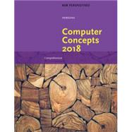 COMPUTER CONCEPTS 2018,COMPREH.(LL)-PKG by Unknown, 9781337583398