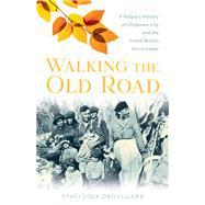 Walking the Old Road by Drouillard, Staci Lola, 9781517903404