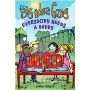 Everybody Needs a Buddy by Preller, James; Gilpin, Stephen, 9781328973405