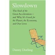 Slowdown by Dorling, Danny; Mcclure, Kirsten, 9780300243406