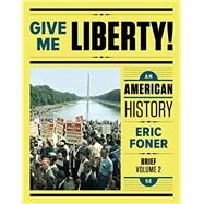 GIVE ME LIBERTY!,BRIEF-VOL.2-TEXT by Unknown, 9780393603408