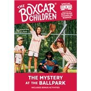 The Mystery at the Ballpark by Warner, Gertrude Chandler, 9780807553411