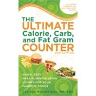 The Ultimate Calorie, Carb, and Fat Gram Counter Quick, Easy Meal Planning Using Counts for Your Favorite Foods by Holzmeister, Lea Ann, 9781580403412