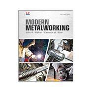 MODERN METALWORKING,Walker, John R.; Stier,...,9781631263415