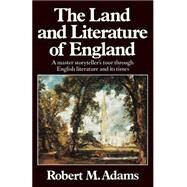 The Land and Literature of...,Adams, Robert M.,9780393303438