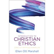 Introduction to Christian Ethics by Marshall, Ellen Ott, 9780664263447