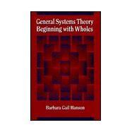 General Systems Theory...,Hanson, Barbara Gail,9781560323464