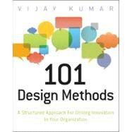 101 Design Methods : A...,Kumar, Vijay,9781118083468