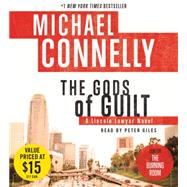 The Gods of Guilt by Connelly, Michael; Giles, Peter, 9781478953470