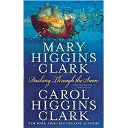 Dashing Through the Snow by Clark, Mary Higgins; Clark, Carol Higgins, 9781982183486