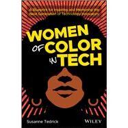 Women of Color in Tech by Tedrick, Susanne, 9781119633488