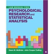 Psychological Research and Statistical Analysis by Mcbride, Dawn M.; Cutting, J. Cooper, 9781544363493