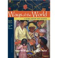 Ways of the World with Sources: For the AP® Course by Strayer, Robert W.; Nelson, Eric W., 9781319173494