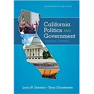 California Politics and Government A Practical Approach by Gerston, Larry N.; Christensen, Terry, 9781305953499