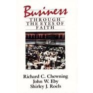 Business Through the Eyes of...,Chewning, Richard C.; Eby,...,9780060613501