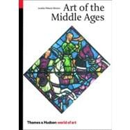 Art Of The Middle Ages Woa Pa,Benton,Janetta Rebold,9780500203507