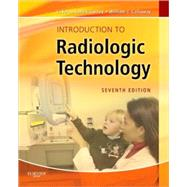 Introduction to Radiologic Technology by Gurley, Laverne Tolley; Callaway, William J., 9780323073516