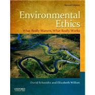 Environmental Ethics What...,Schmidtz, David; Willott,...,9780199793518