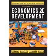 Economics of Development (Seventh Edition) by Perkins, Dwight H.; Radelet, Steven; Lindauer, David L.; Block, Steven A., 9780393123524