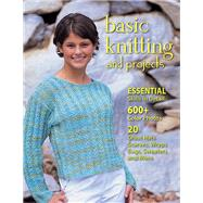 Basic Knitting and Projects by Chow, Leigh Ann, 9780811713535