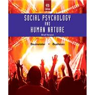 Social Psychology and Human...,Baumeister, Roy F.; Bushman,...,9781305673540
