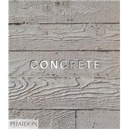 Concrete,Koren, Leonard; Hall, William,9780714863542