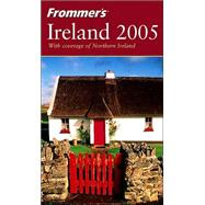 Frommer's<sup>®</sup> Ireland 2005 by Suzanne Rowan Kelleher, 9780764573552