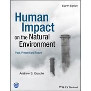 Human Impact on the Natural...,Goudie, Andrew S.,9781119403555