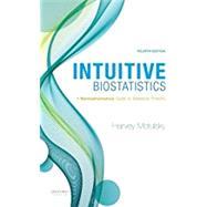 Intuitive Biostatistics A...,Motulsky, Harvey,9780190643560