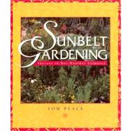 Sunbelt Gardening Success in...,Peace, Tom,9781555913564