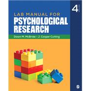 Lab Manual for Psychological Research by Mcbride, Dawn M.; Cutting, J. Cooper, 9781544323565