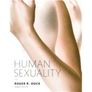 Human Sexuality (Paper),Hock, Roger R., Ph.D.,9780134003566