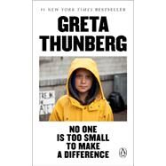 No One Is Too Small to Make a...,Thunberg, Greta,9780143133568