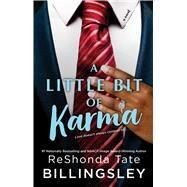 A Little Bit of Karma by Billingsley, Reshonda Tate, 9781439183588