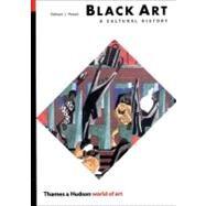 Black Art/Culture Hist Woa 2E...,Powell,Richard J.,9780500203620