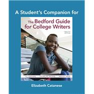 A Student's Companion for The Bedford Guide by Kennedy, X. J.; Kennedy, Dorothy M.; Muth, Marcia F., 9781319263621