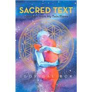 Sacred Text by Galibov, Igor, 9781796073621