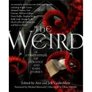 The Weird A Compendium of...,VanderMeer, Jeff; VanderMeer,...,9780765333629