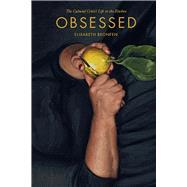 Obsessed by Bronfen, Elisabeth, 9781978803633