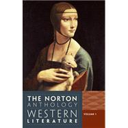 The Norton Anthology of Western Literature, Volume 1 by Puchner, Martin; Akbari, Suzanne; Denecke, Wiebke; Fuchs, Barbara; Levine, Caroline, 9780393933642