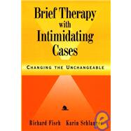 Brief Therapy with...,Fisch, Richard; Schlanger,...,9780787943646