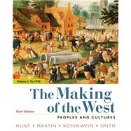 The Making of the West,...,Hunt, Lynn; Martin, Thomas...,9781319103651