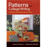 Patterns for College Writing 14e & A Student's Companion for Patterns for College Writing 14e by Kirszner, Laurie G.; Mandell, Stephen R., 9781319213671