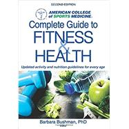 ACSM's Complete Guide to...,Bushman, Barbara A., Ph.D.,9781492533672