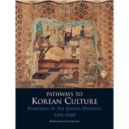 Pathways to Korean Culture,Jungmann, Burglind,9781780233673