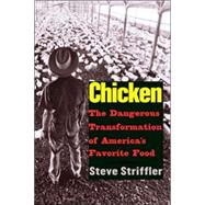 Chicken : The Dangerous...,Steve Striffler,9780300123678