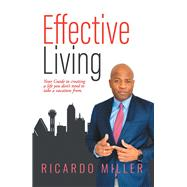 Effective Living by Miller, Ricardo, 9781796093681
