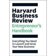 The Harvard Business Review Entrepreneur's Handbook by Harvard Business Review, 9781633693685