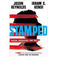 Stamped: Racism, Antiracism,...,Reynolds, Jason; Kendi, Ibram...,9780316453691
